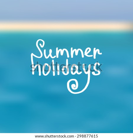summer holidays urdu Summer's strong sunlight and calm winds create clouds of ozone around some cities critters that sting are more active bees, wasps, yellow jackets, hornets, fire ants, and other insects can cause allergic reactions when they sting.