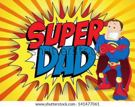 Vector - Super Man Hero Dad. Happy Father Day - stock vector