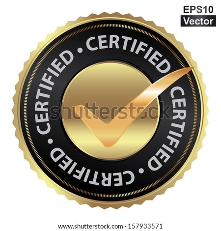 Vector : Tag, Sticker, Label or Badge For Product Certification or Product Verification Present By Golden Certified Icon With Check Mark Sign Inside Isolated on White Background  - stock vector