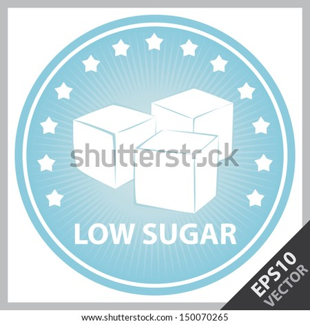 Vector : Tag, Sticker or Badge For Healthy, Weight Loss, Diet or Fitness Product Present By Blue Badge With Low Sugar Text, Cube Sugar Sign and Little Star Around Isolated on White Background  - stock vector
