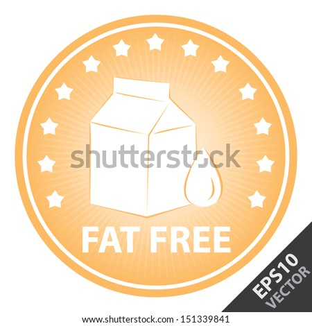 Vector : Tag, Sticker or Badge For Healthy, Weight Loss, Diet or Fitness Product Present By Orange Badge With Fat Free Text, Milk Box Sign and Little Star Around Isolated on White Background