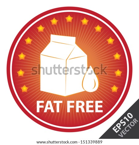Vector : Tag, Sticker or Badge For Healthy, Weight Loss, Diet or Fitness Product Present By Red Badge With Fat Free Text, Milk Box Sign and Little Star Around Isolated on White Background