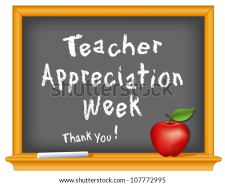 vector - Teacher Appreciation Week celebrates teacher contributions.  Held annually during first week of May.  Chalk text on wood frame blackboard with red apple and a big Thank You! EPS8 compatible. - stock vector