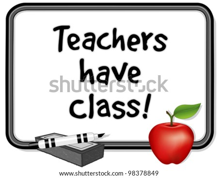 vector - Teachers have Class!  Whiteboard, marker pen, eraser and a big red apple for the Teacher. Copy space for text, notes, drawings. EPS8 compatible. - stock vector