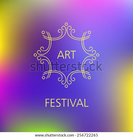 Vector template logo of the festival. Music concerts, art exhibitions. Creative association. Blurred background and outline logo. - stock vector