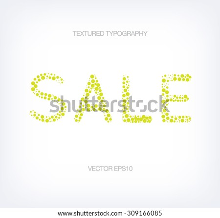 Vector textured typography - bubbles and circles - Sale