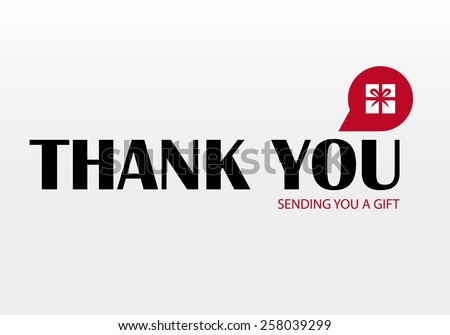 """Vector thank you card with button symbol gift (present ) and with text """"sending you a gif"""". Color - black and red. Eps 10 vector file.  - stock vector"""