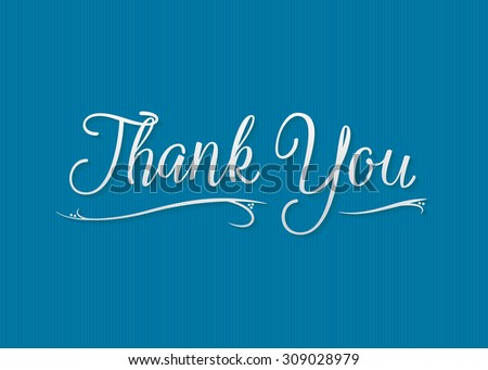 Vector 'Thank You' lettering on striped background - includes blends and gradients. - stock vector