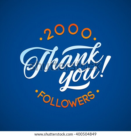 Vector thanks design template for network friends and followers. Thank you 2000 followers card.  Image for Social Networks. Web user celebrates large number of subscribers or followers. - stock vector