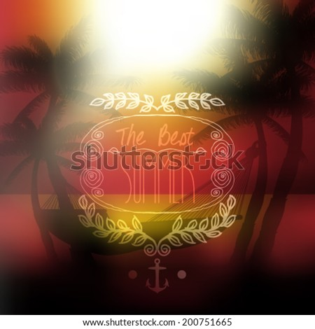 Vector the best summer message, on tropical background, sunset view in beach with palm trees and hammock illustration - stock vector