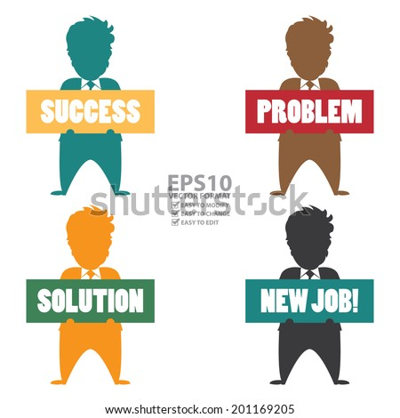 Vector : The Businessman Carry Success, Problem, Solution and New Job Sign Isolated on White Background - stock vector