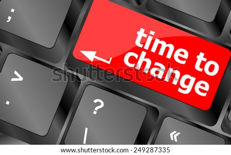 vector Time concept: computer keyboard word Time to change - stock vector