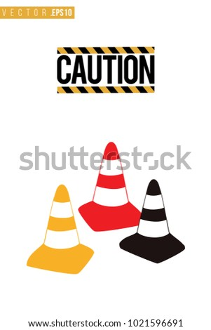 Vector toy color traffic cones with motivational text: caution sign. Construction machinery illustration in child style for kids room, t-shirt, invitations, game, website, mobile app. Greeting card.
