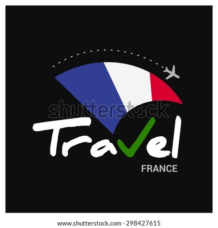 Vector travel company logo design - Country travel agency logo - Country Flag Travel and Tourism concept t shirt graphics - Travel France Symbol - vector illustration - stock vector