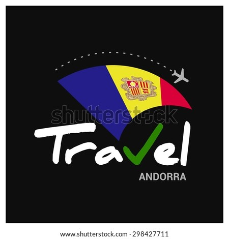 Vector travel company logo design - Country travel agency logo - Country Flag Travel and Tourism concept t shirt graphics - Travel Andorra Symbol - vector illustration - stock vector