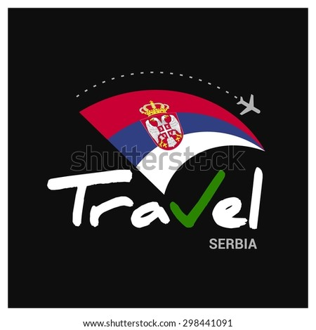 Vector travel company logo design - Country travel agency logo - Country Flag Travel and Tourism concept t shirt graphics - Travel Serbia Symbol - vector illustration - stock vector