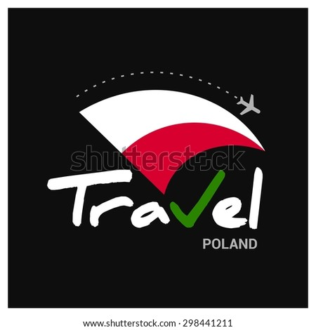 Vector travel company logo design - Country travel agency logo - Country Flag Travel and Tourism concept t shirt graphics - Travel Poland Symbol - vector illustration - stock vector