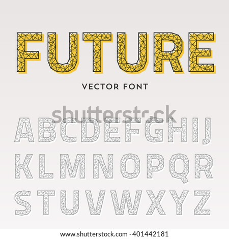 Vector trendy triangular font. Futuristic polygonal typeface made of lines. Latin alphabet from A to Z. - stock vector