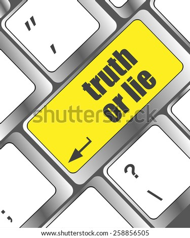 vector truth or lie button on computer keyboard key - stock vector