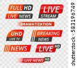Vector tv news banner interface , news label strip or icon, live news, breaking news, full Hd, ultra HD, dramatization, live stream inscription. Redset of media labels on transparent background