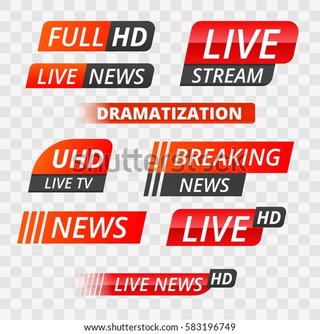 Vector tv news banner interface , news label strip or icon, live news, breaking news, full Hd, ultra HD, dramatization, live stream inscription. Red  set of media labels on transparent background