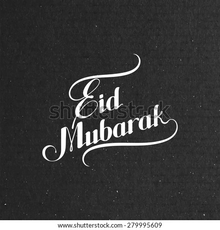 vector typographic illustration of handwritten Eid Mubarak retro label. lettering composition of muslim holy month - stock vector