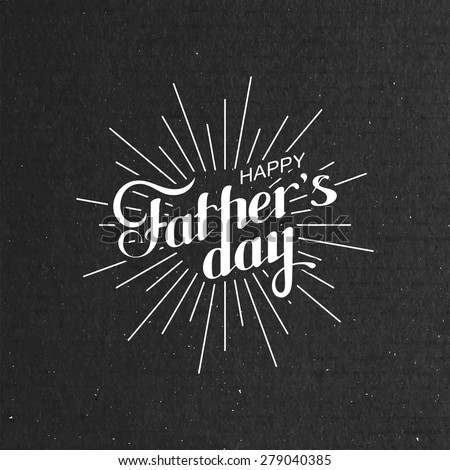 vector typographic illustration of handwritten Happy Fathers Day retro label with light rays. lettering composition  - stock vector