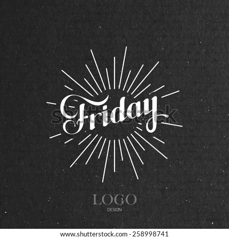 vector typographical illustration with ornate word Friday and light rays on the black cardboard texture - stock vector