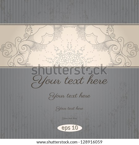 Vector vintage background. Filigree border and grungy paper. Place for your text. Easy to change colors