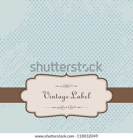 Vector Vintage background with Label