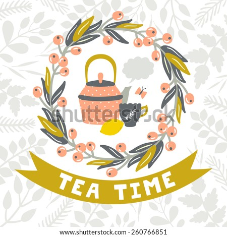 "Vector vintage background with teapot, cup, lemon, butterfly, floral wreath, ribbon and text ""Tea time"". Hand drawing invitation template. - stock vector"