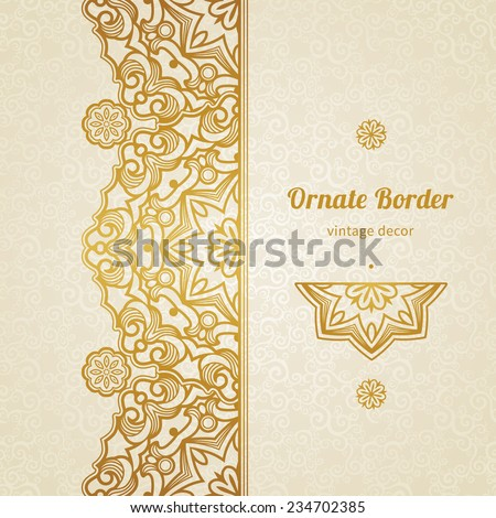 Vector vintage border in Eastern style. Ornate element for design, place for text. Ornamental floral pattern for wedding invitations and greeting cards. Traditional golden decor on light background. - stock vector