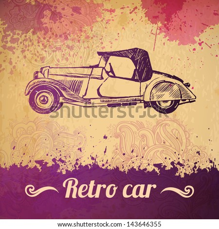 Vector vintage car. Vector vintage car background. floral patterned background and a car. ink stains and brush strokes. texture of the old paper - stock vector