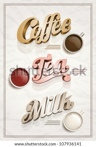 Vector vintage Coffee, Tea and Milk poster design template. Elements are layered separately in vector file. - stock vector