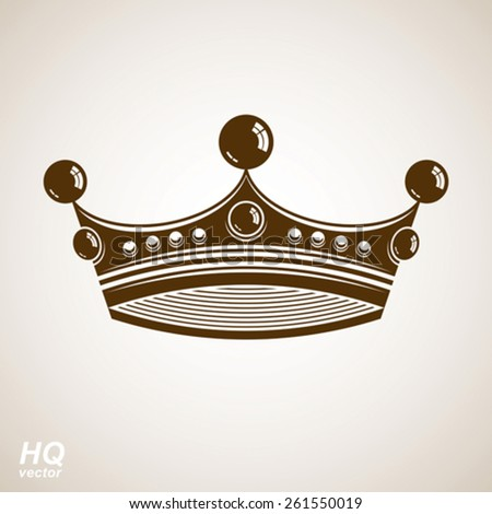 Vector vintage crown, luxury ornate coronet illustration. Royal luxury design element, decorative regal icon. Classic imperial eps8 regalia symbol. - stock vector