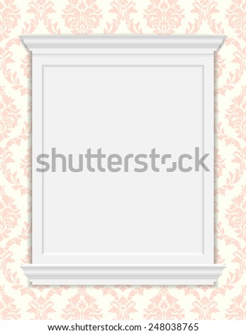 Vector vintage frame moldings on retro wallpaper. Damask pattern - stock vector