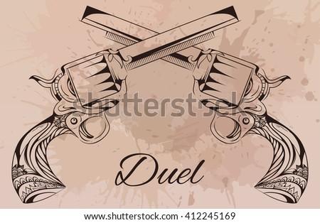 Vector vintage illustration of two revolvers. Duel. Design tattoos, postcards.  - stock vector