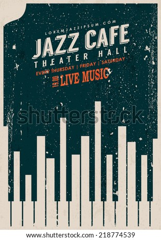 Vector Vintage Jazz music poster template. Texture effects can be turned off. - stock vector