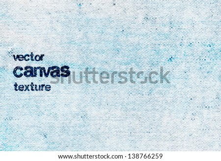 Vector vintage light blue grungy canvas background - stock vector
