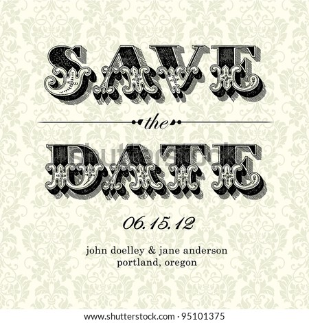 Vector Vintage Save the Date Card. Easy to edit. All pieces are separated. - stock vector