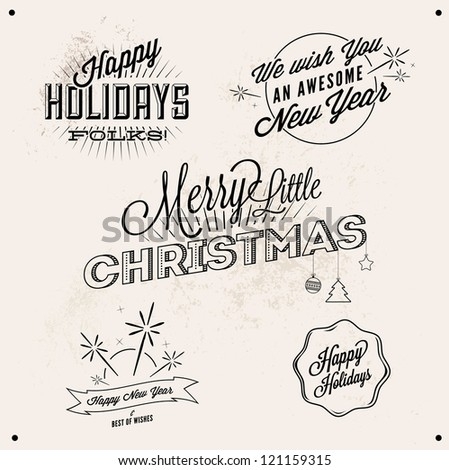 Vector Vintage Styled , Holiday and New Year  Typographic Greetings - stock vector