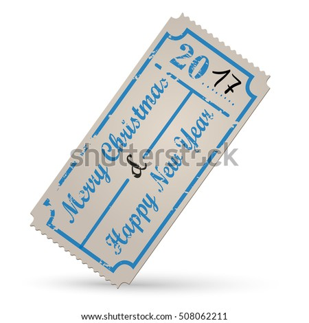 Vector vintage ticket - new year 2017