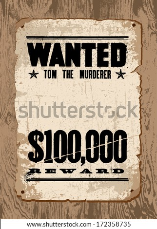 Vector Wanted Poster template. All pieces are separated and are easy to edit. - stock vector