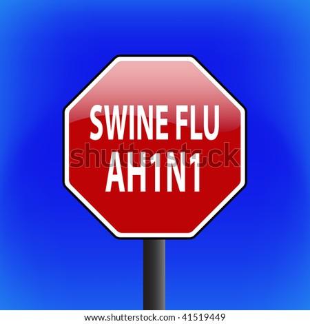 vector warning swine flu (ah1n1 or h1n1) stop sign with sky in background - part 1 - stock vector