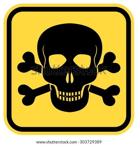 Vector warning yellow road sign with skull and crossed bones - symbols of lethal danger, EPS8