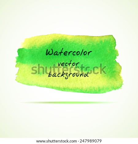 Vector watercolor background. Abstract watercolor hand drawn stain. Element for your design. - stock vector
