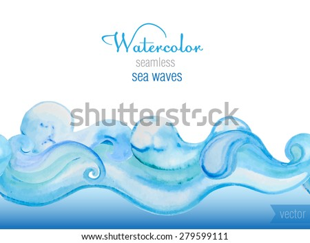 Vector watercolor background. Horizontal  seamless vector pattern of sea waves. - stock vector