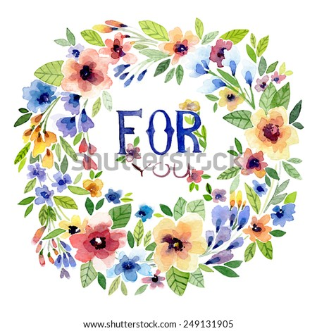 Vector watercolor illustration for Valentine's day, Women's Day, wedding ,birthday, other holiday and cute summer background. Floral element with watercolor flower wreath on the white background. - stock vector