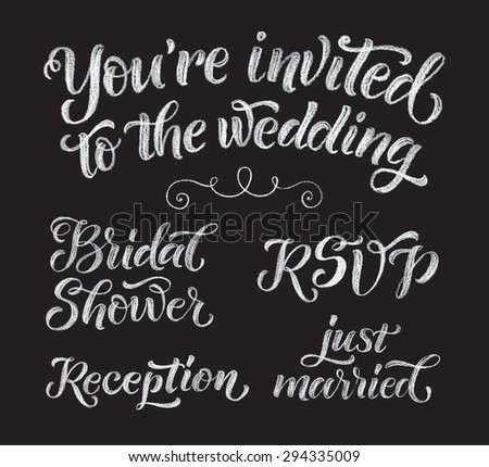 Vector wedding design template with ornate elements on blackboard. Set of calligraphy inscriptions: You're invited to the wedding, Bridal Shower, Reception, RSVP, just married. Chalk lettering