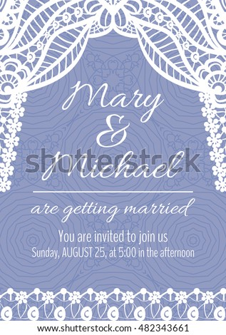 Vector wedding invitation card. Floral background with lace ornament and text